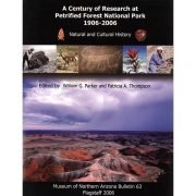 A Century of Research at Petrified Forest National Park: Natural and Cultural History