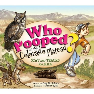Who Pooped in the Colorado Plateau? - Scat and Tracks for Kids
