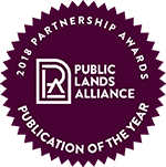 "Public Lands Alliance ""Publication of the Year"""